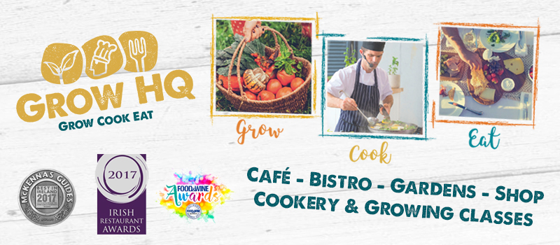 GROW HQ Award Winning Food Waterford